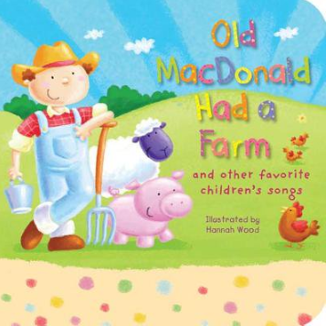 Old MacDonald Had a Farm & Other Favorite Children's Songs