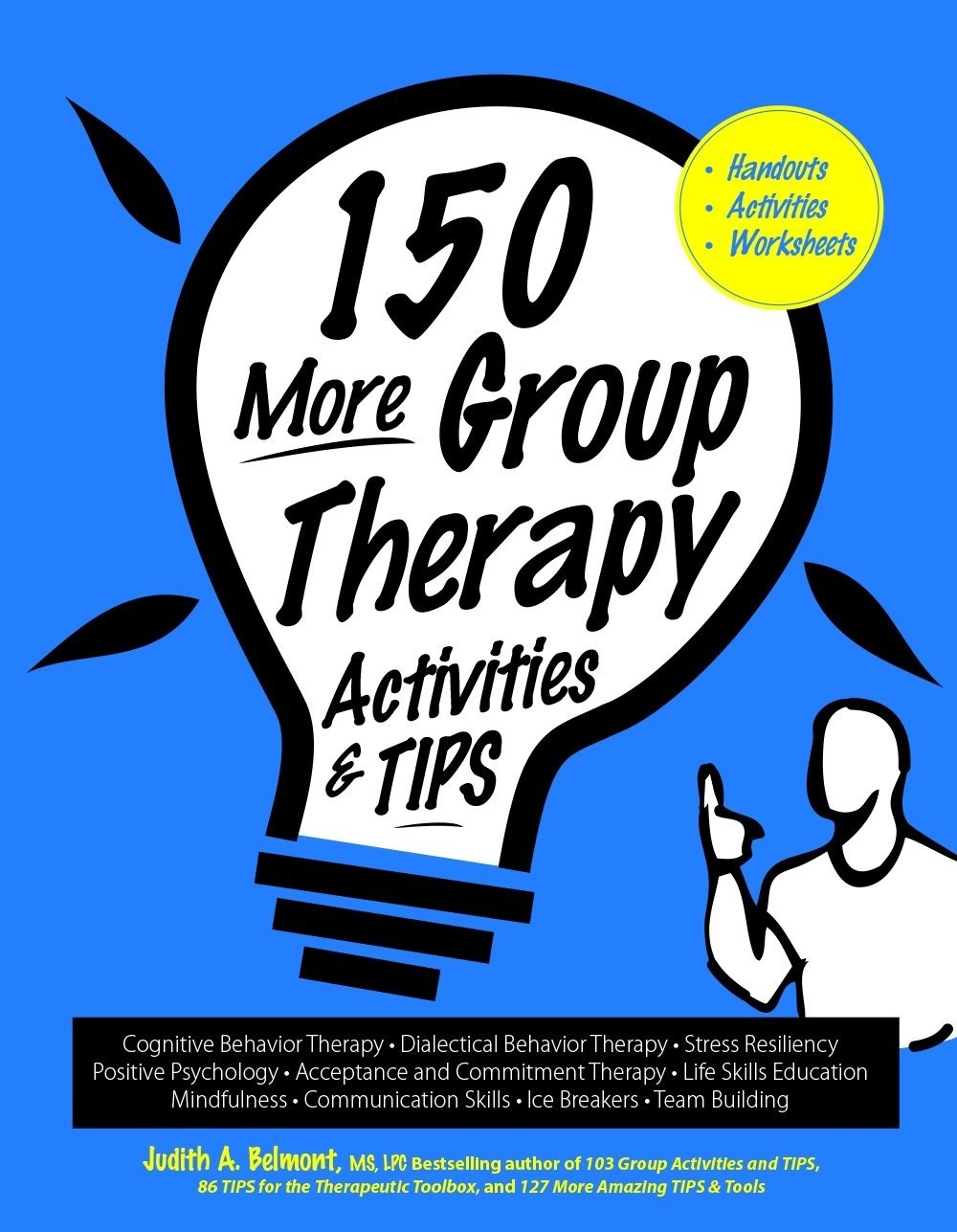 150 More Group Therapy Activities & TIPS 00000