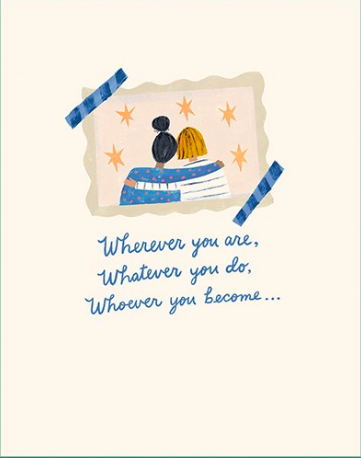 Wherever You Are Friend Card