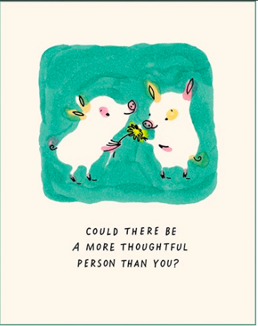 More Thoughtful Card