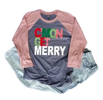 C'Mon Get Merry T