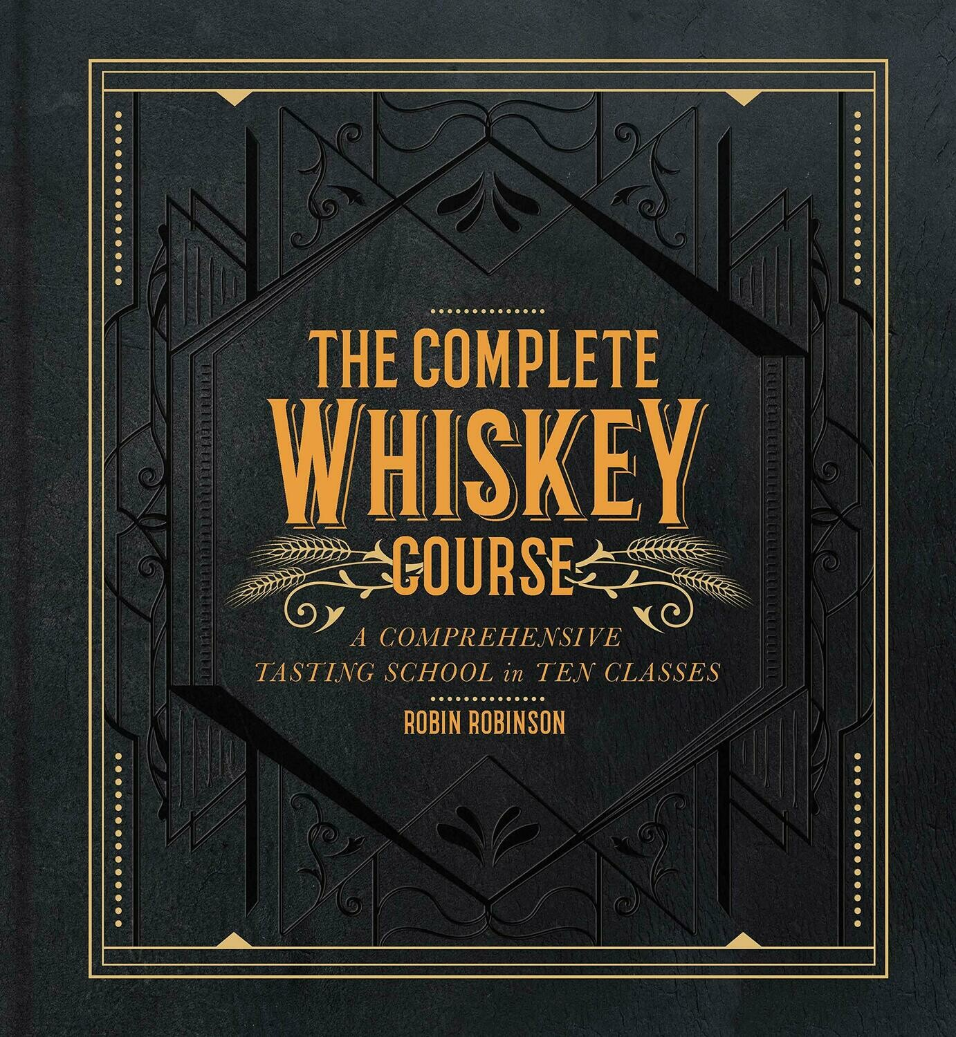 Complete Whiskey Course