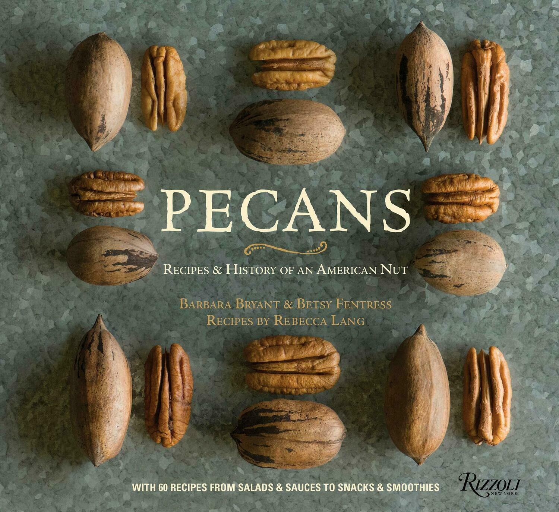 Pecans: Recipes & History
