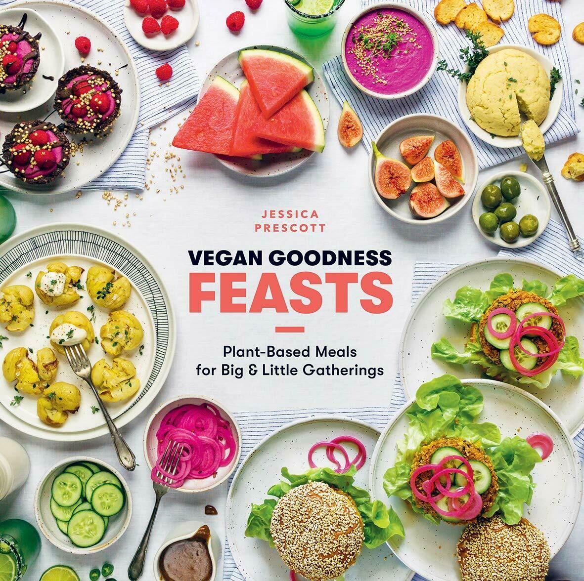 Vegan Goodness: Feasts