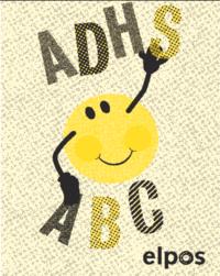 ADHS ABC - Anhaltspunkte und Tipps für Lehrpersonen