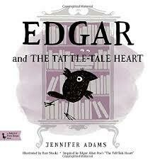 Tattle-Tale Heart: Edgar Board Book
