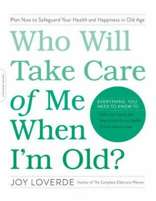 Who Will Take Care of Me When I'm Old