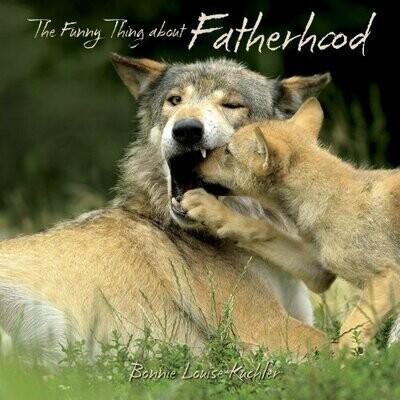 Funny Thing about Fatherhood