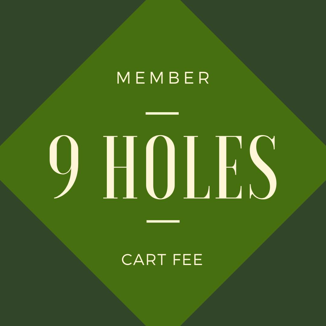 MEMBER CART FEE - 9 holes
