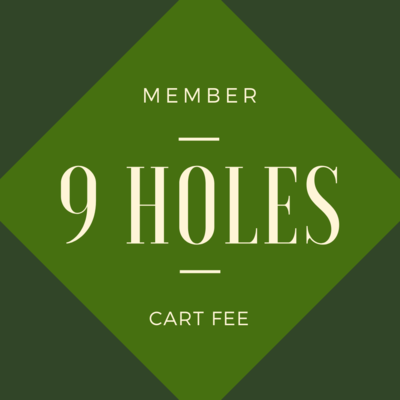 MEMBER CART FEE - 9 holes