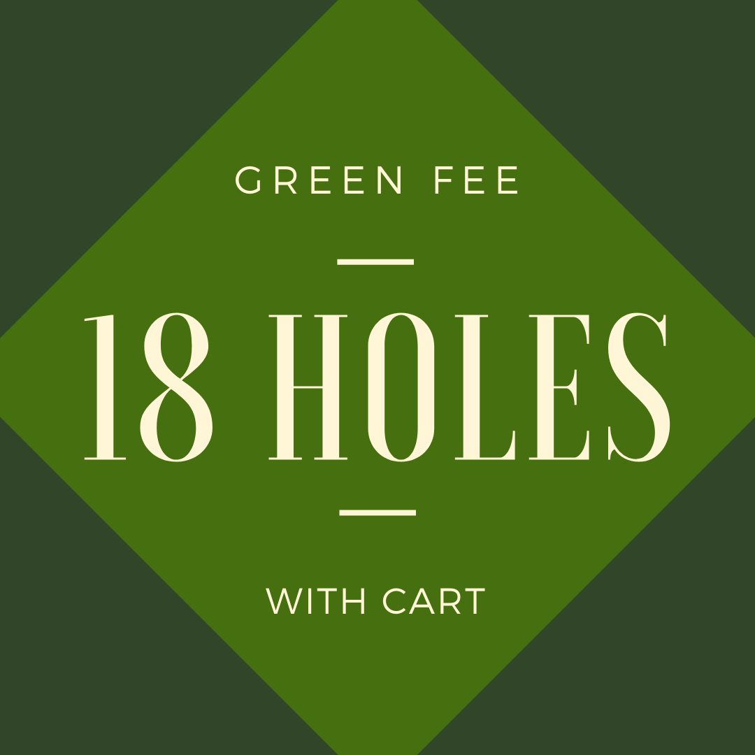 GREEN FEE + CART - 18 holes with cart