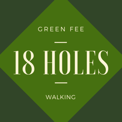 GREEN FEE - 18 holes, walking