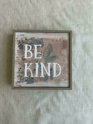 Be Kind Open Frame 6.5x6.5