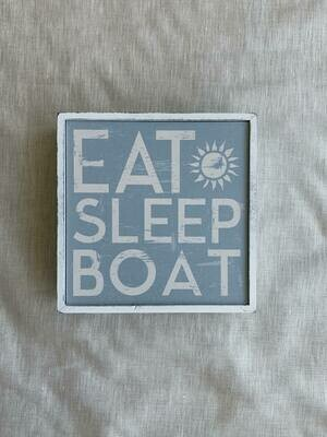 Eat Sleep Boat Open Frame