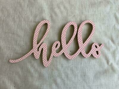 Hello Cut Out Plaque