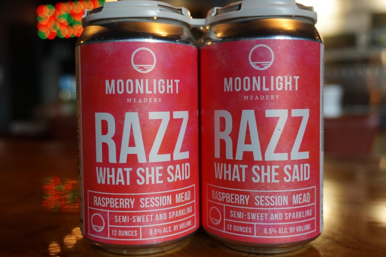 Moonlight Razz What She Said