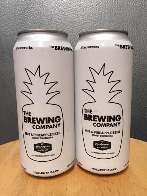 LA Ale Works Not a Pineapple Beer