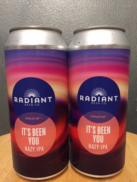 Radiant It's Been You