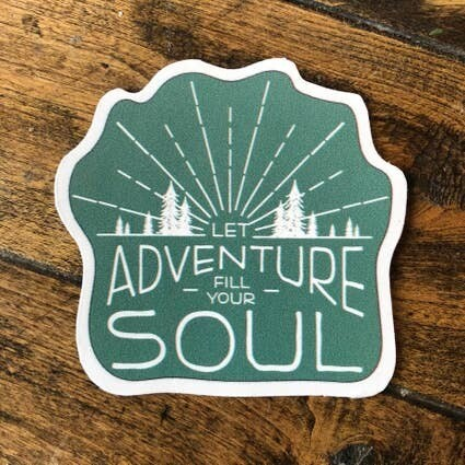 Let Adventure Fill Your Soul Adventure Sticker Series