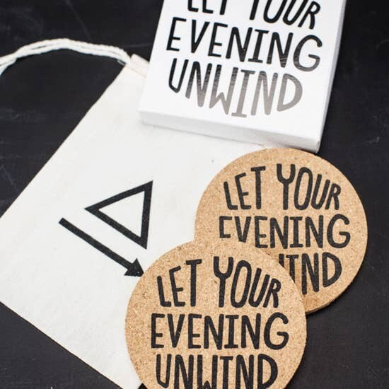 Let Your Evening Unwind Coasters