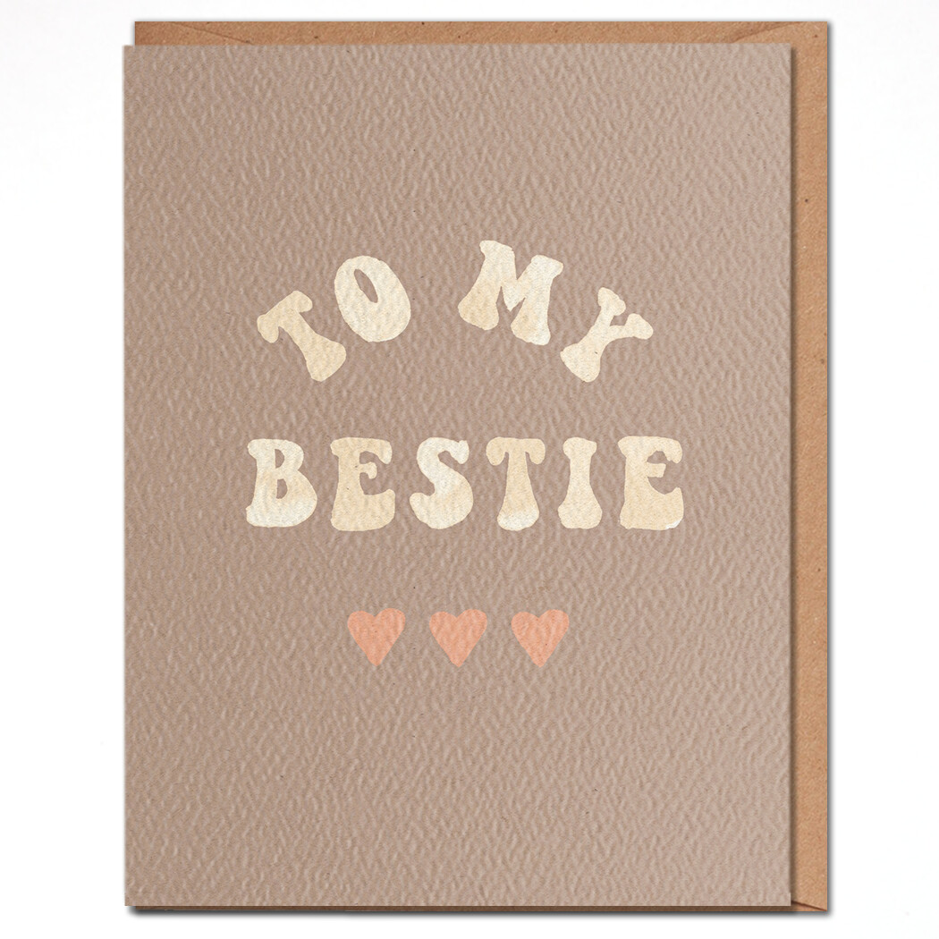 To My Bestie Card