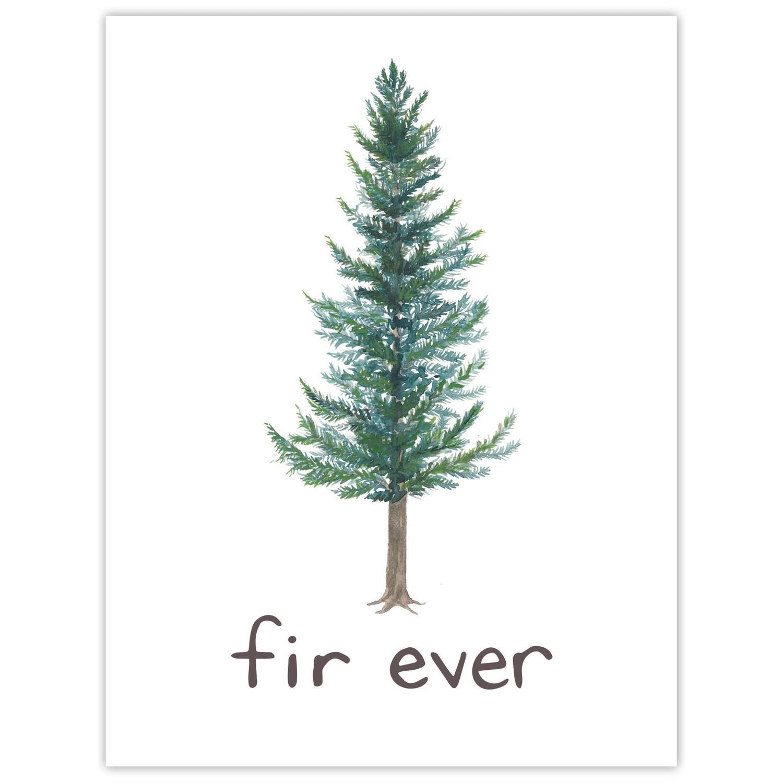 Fir Ever Card