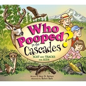 Who Pooped in the Cascades - Scat and Tracks for Kids