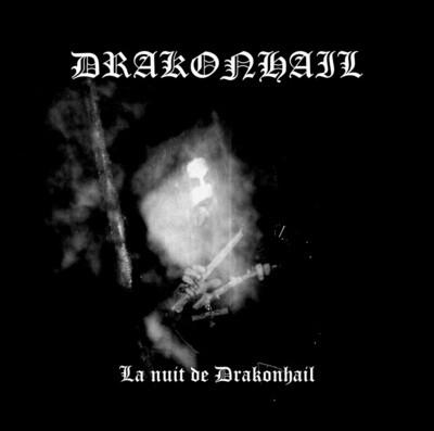 DRAKONHAIL - La nuit de Drakonhail