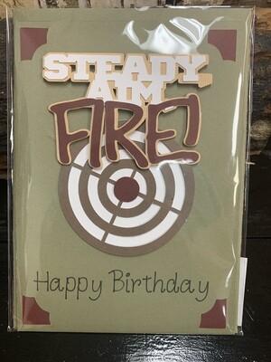 Birthday Steady Aim Fire Card
