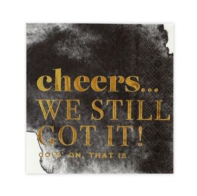 Cheers We Still Got It- Naps
