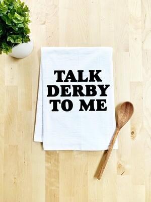 Talk Derby to Me Towel