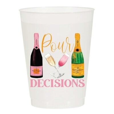 Pour Decisions Cups S/10