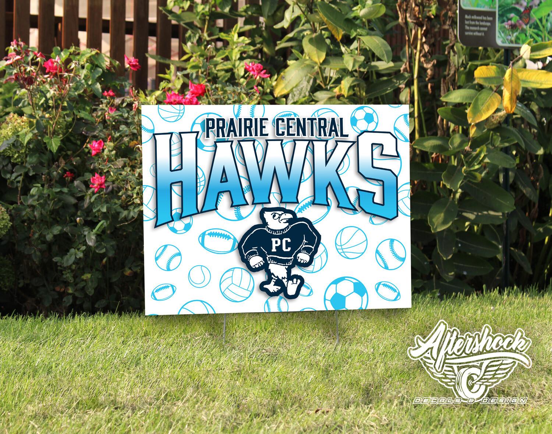 Prairie Central Hawks- Yard Sign