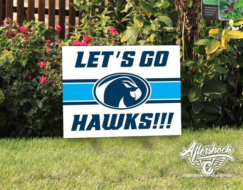 Let's Go Hawks- Yard Sign