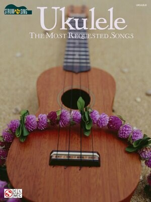 Ukulele - The Most Requested Songs - HL 02501453