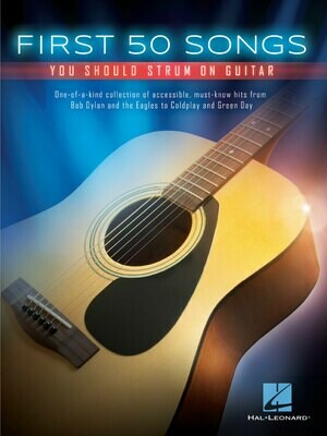 First 50 Songs You Should Strum on Guitar - HL 00148996