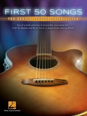 First 50 Songs You Should Fingerpick on Guitar - HL 00149269