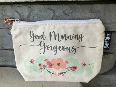 Make Up Bag - Good Morning Gorgeous