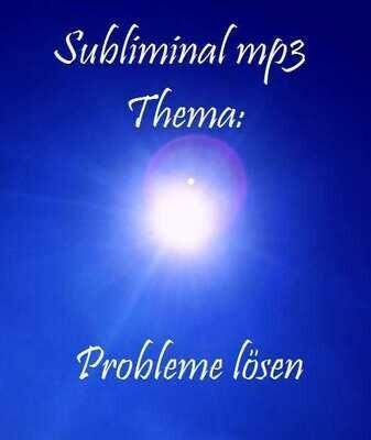 Subliminals: Probleme lösen
