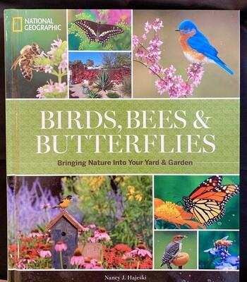Birds, Bees & Butterflies National Geographic