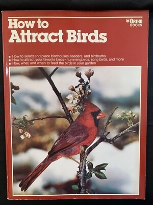 How to Attract Birds - Ortho Books