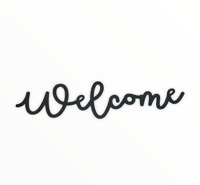 """Cursive Welcome Sign  11.5"""""""