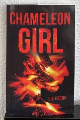 Chameleon Girl - Liz Ferro
