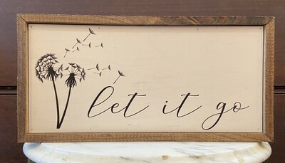 Let It Go Wall Sign 12x6