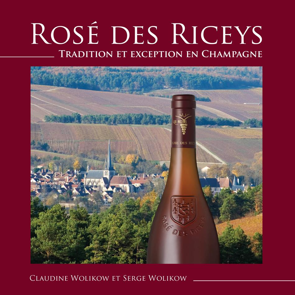 """Livre Rosé des Riceys """"Tradition et Exception en Champagne"""" 00001"""