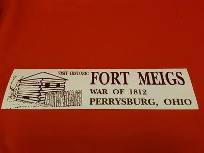 Fort Meigs Bumper Sticker