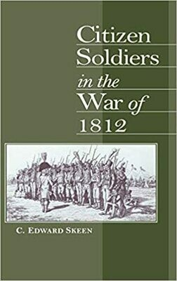 Citizen Soldiers in the War of 1812