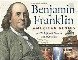 Benjamin Franklin: American Genius
