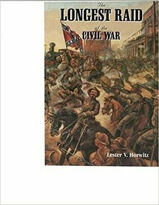 The Longest Raid of the Civil War HB