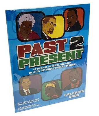 Past 2 Present Coloring Book